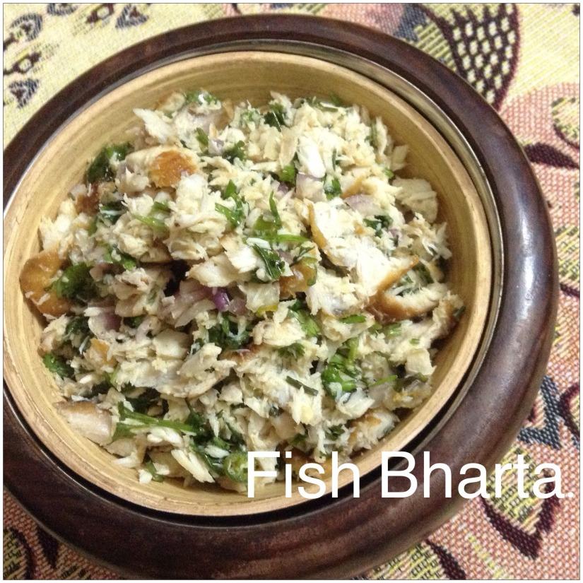 Fish Bharta.