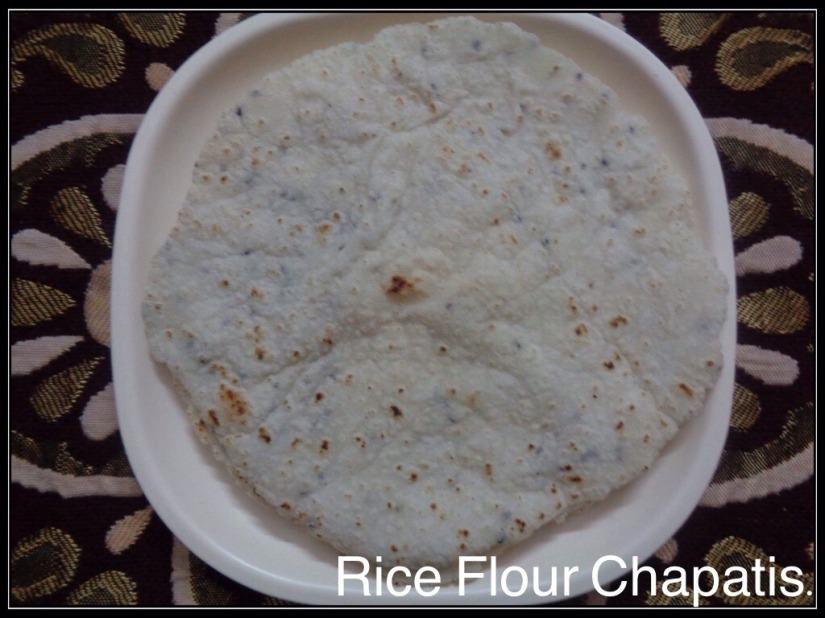 Rice Flour Chapati.